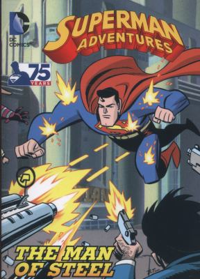 Superman Adventures : the Man of Steel