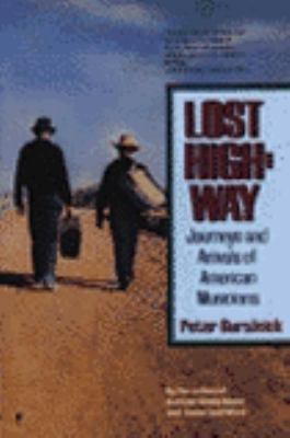 Lost highway : journeys & arrivals of American musicians