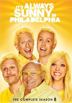 It's always sunny in Philadelphia. Season 8