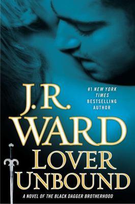 Lover unbound  : a novel of the Black Dagger Brotherhood