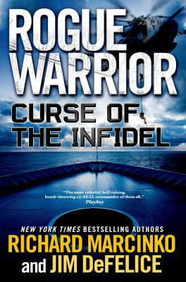 Rogue warrior : curse of the infidel