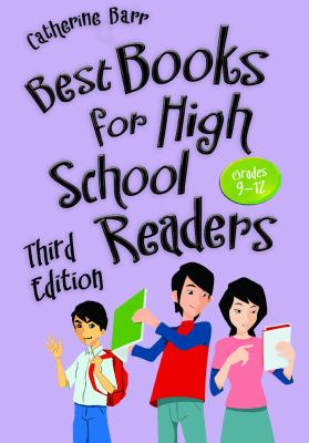 Best books for high school readers : grades 9-12 / Catherine Barr.