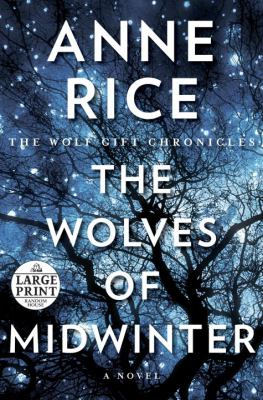 The wolves of midwinter : [a novel]