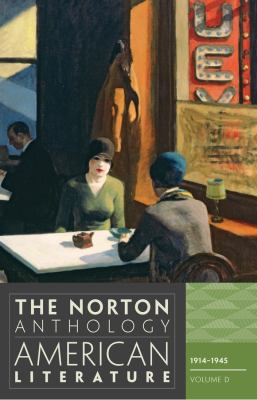 The Norton anthology of American literature. Volume D / edited by Nina Baym ... [et al.].