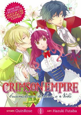 Crimson empire. Volume 1, Circumstances to serve a noble