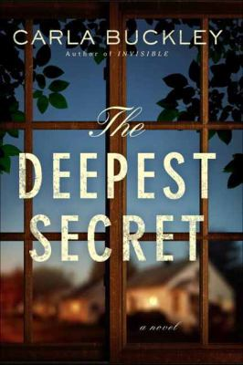 The deepest secret : a novel