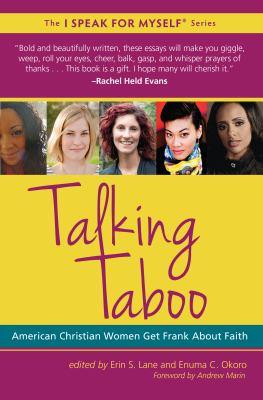 Talking taboo : American Christian women get frank about faith
