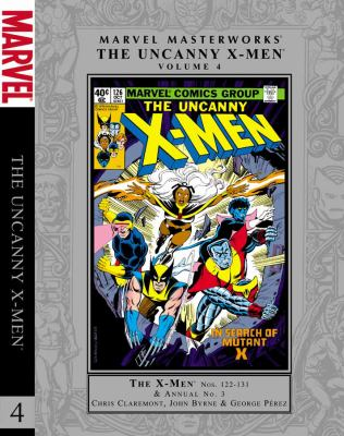 The uncanny X-men. Volume 4 / Chris Claremont, John Byrne; with George Pérez.