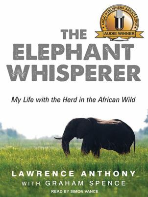 The elephant whisperer my life with the herd in the african wild