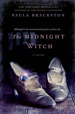 The Midnight witch / Paula Brackston.