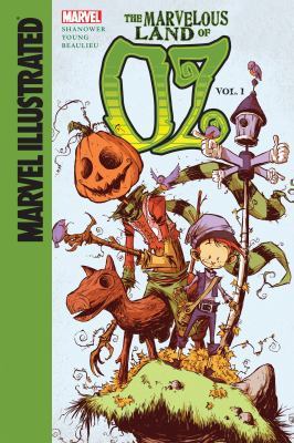 The marvelous land of Oz : adapted from the novel by L. Frank Baum