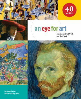 An eye for art : focusing on great artists and their work