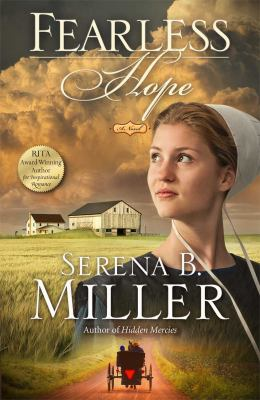 Fearless hope : a novel / Serena B. Miller.