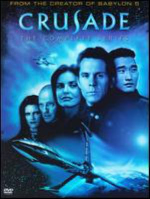 Crusade : the complete series