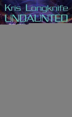 Kris Longknife : undaunted