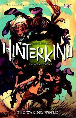 Hinterkind. 1, The waking world