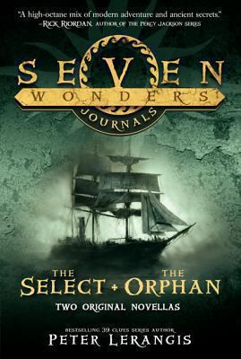 Seven wonders journals. The Select ; the Orphan