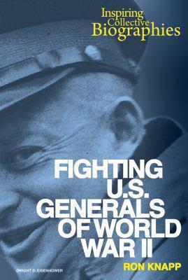 Fighting U.S. generals of WWII
