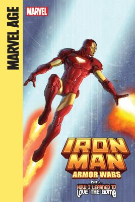 Iron Man and the armor wars. Part 3, How I learned to love the bomb