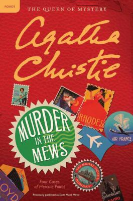 Murder in the mews : [four cases of Hercule Poirot]