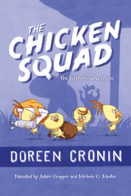 The Chicken Squad. The first misadventure