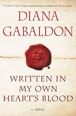 Written in my own heart's blood : a novel