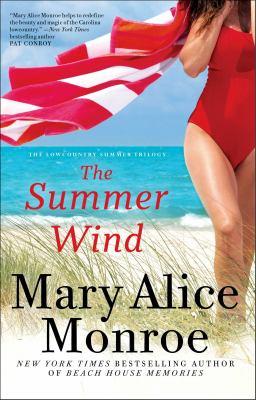 The summer wind / Mary Alice Monroe.