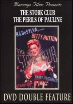 The Stork Club The perils of Pauline.