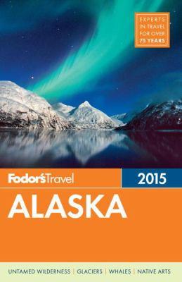Fodor's 2014 Alaska