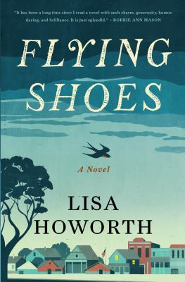 Flying shoes : a novel
