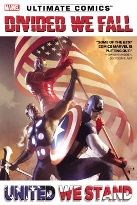 Ultimate Comics Divided we fall, united we stand / writers, Sam Humphries, Brian Wood, Brian Michael Bendis.