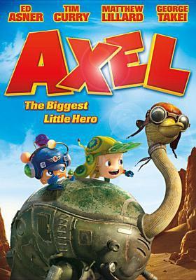 Axel : the biggest little hero