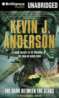 The dark between the stars / Kevin J. Anderson.