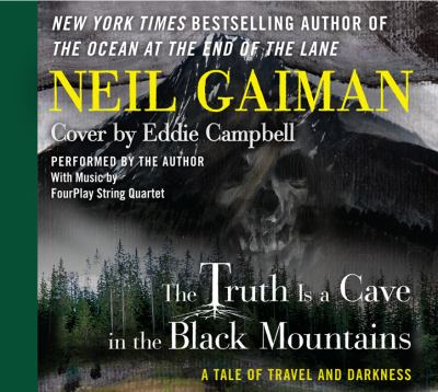 The truth is a cave in the Black Mountains a tale of travel and darkness with pictures of all kinds