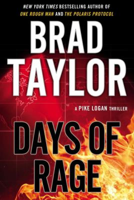 Days of rage : a Pike Logan thriller