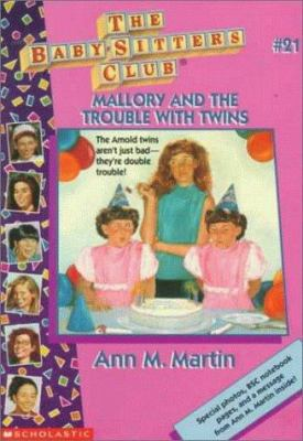 Mallory and the trouble with twins / Ann M. Martin.