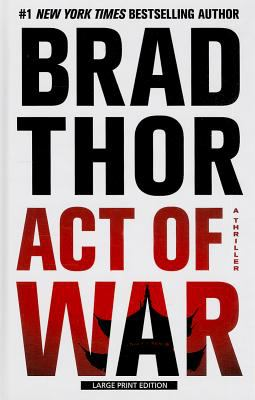 Act of war : a thriller