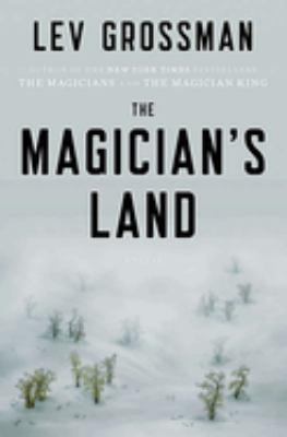 The magician's land : a novel