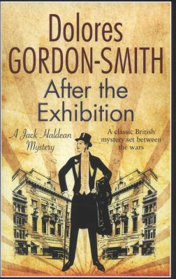 After the exhibition : a Jack Haldean mystery