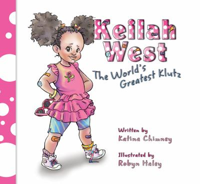Keilah West, the world's greatest klutz