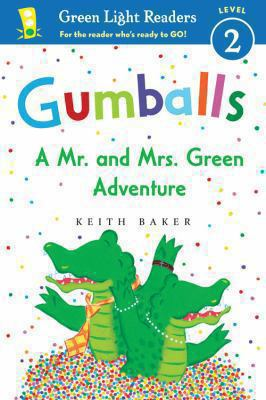 Gumballs : a Mr. and Mrs. Green adventure
