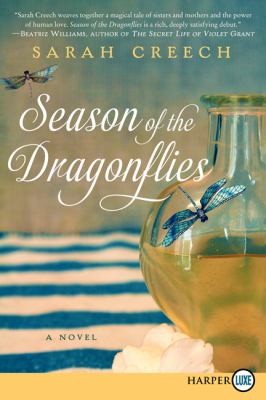 Season of the dragonflies : a novel / Sarah Creech.