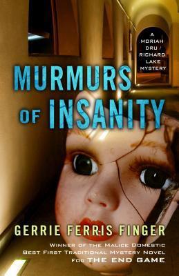 Murmurs of insanity : a Moriah Dru/Richard Lake mystery
