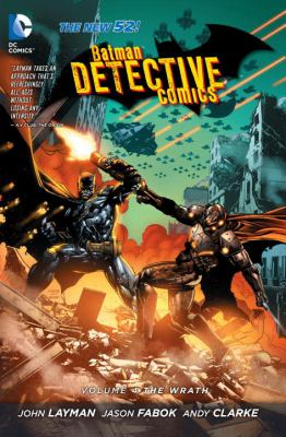 Batman/Detective Comics. Volume 4, Wrath