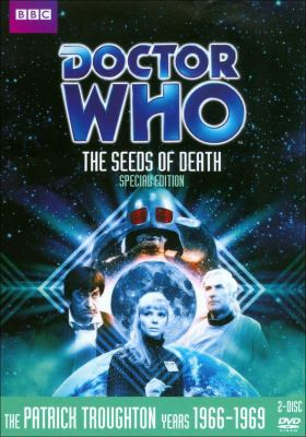 Doctor Who. The seeds of death