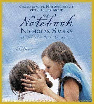 The notebook / Nicholas Sparks.