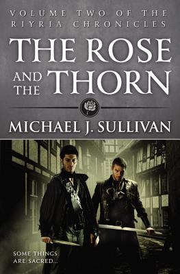 The rose and the thorn : book two of the Riyria Chronicles