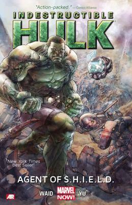 Indestructible Hulk. Volume 1, Agent of S.h.i.e.l.d.
