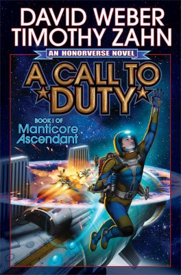 A call to duty : a novel of the honorverse