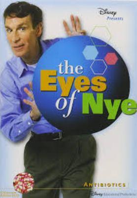 The eyes of Nye. Antibiotics